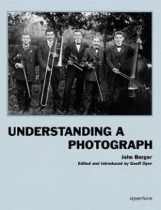 Understanding a Photograph - John Berger