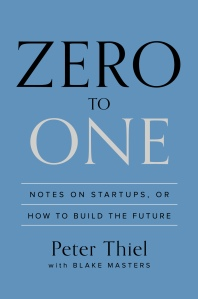 Peter Thiel - Zero to One