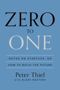 Peter Thiel - Zero to One